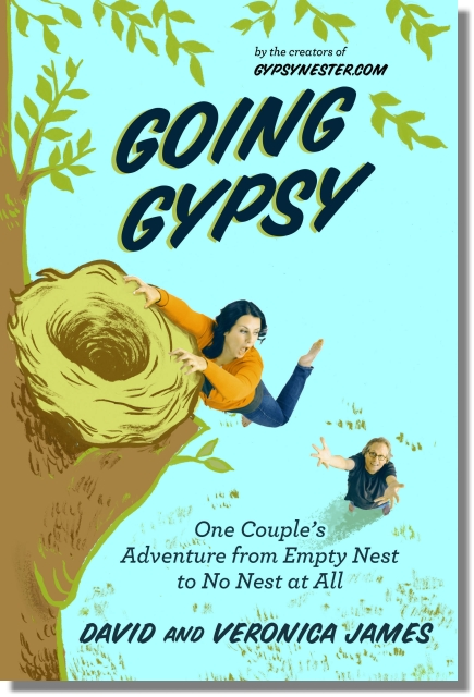 Book Cover for Going Gypsy: One Couple's Adventure frome Empty Nest to No Nest at All!