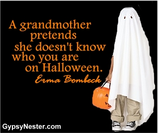 A grandmother pretends she doesn't know who you are on Halloween. Erma Bombeck