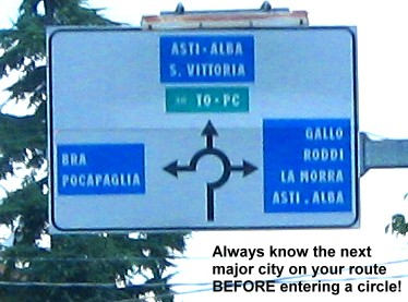 Always know the next major city on your route BEFORE entering a circle!