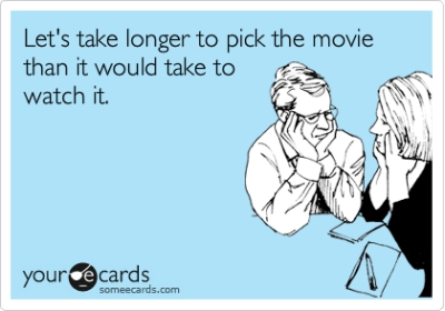 Man, can we relate! Seen any good movies lately?