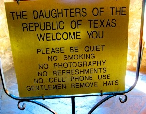 Gentleman remove hats. The rules to enter the Alamo in San Antonio, Texas
